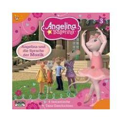 Hörbücher: Angelina Ballerina 03. Angelina und die Sprache der Musik  von Katharine Holabird