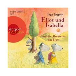 Hörbücher: Eliot und Isabella und die Abenteuer am Fluss  von Ingo Siegner
