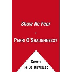 Show No Fear, A Nina Reilly Novel Audio Book (Audio CD) by Perri O'Shaughnessy, 9781442340701. Buy the audio book online.