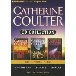 Catherine Coulter Collection, Eleventh Hour/Blindside/Blowout Audio Book (Audio CD) by Catherine Coulter, 9781455806331. Buy the audio book online.