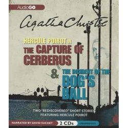 The Capture of Cerberus & the Incident of the Dog's Ball Audio Book (Audio CD) by Agatha Christie, 9781609982973. Buy the audio book online.