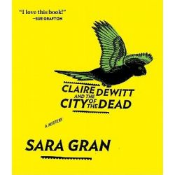 Claire DeWitt and the City of the Dead Audio Book (Audio CD) by Sara Gran, 9781611742565. Buy the audio book online.
