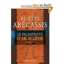 Le palimpseste d'Archimède [Französisch] [Taschenbuch]