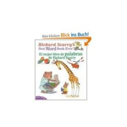 Richard Scarry's Best Word Book Ever/El Mejor Libro de Palabras de Richard Scarry (Richard Scarry's Best Books Ever) [Gebundene Ausgabe]