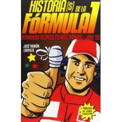 Historias(s) de la Fórmula I : Fernando ALonso es más rápido que tú [Spanisch] [Broschiert]