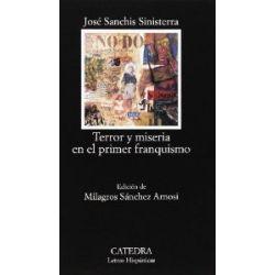 Terror y Miseria En El Primer Franquismo (Letras Hispánicas) [Spanisch] [Taschenbuch]