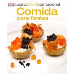 Comida Para Fiestas = Party Food (Cocina Facil Internacional) [Spanisch] [Taschenbuch]