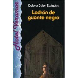 Ladrón de guante negro: Spanische Lektüre für das 3., 4. Lernjahr [Spanisch] [Taschenbuch]