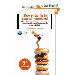 Soy Mas Lista Que El Hambre!: Como Desbloquearte Para Conseguir El Cuerpo Que Siempre Has Querido y Ser Mas Feliz (Actual) [Spanisch] [Taschenbuch]
