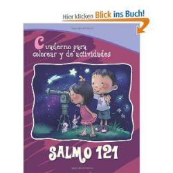 Salmo 121 - Cuaderno para colorear: Dios cuida de nosotros (Capítulos de la Biblia para niños) [Großdruck] [Spanisch] [Taschenbuch]