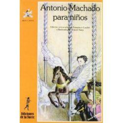 Antonio Machado para niños (Alba y mayo, poesía, Band 2) [Spanisch] [Taschenbuch]