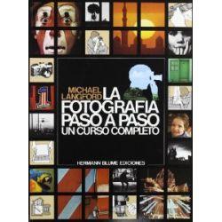 La fotografía paso a paso : un curso completo [Spanisch] [Taschenbuch]