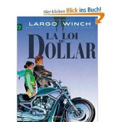 Largo Winch, Tome 14 : La loi du dollar [Französisch] [Taschenbuch]