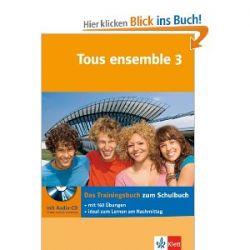 Tous ensemble / Das Trainingsbuch mit Audio-CD [Französisch] [Broschiert]