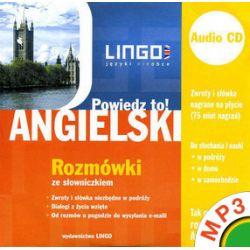 Angielski. Rozmówki. Powiedz to! - Agnieszka Szymczak-Deptuła - audiobook (MP3)