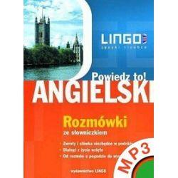 Angielski. Rozmówki. Powiedz to! +PDF - Agnieszka Szymczak-Deptuła - audiobook (MP3)