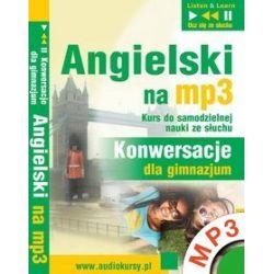 Angielski Konwersacje dla Gimnazjum - Dorota Guzik - audiobook (MP3)