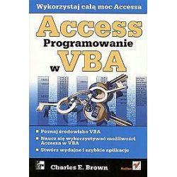 Access. Programowanie w VBA - Charles E. Brown