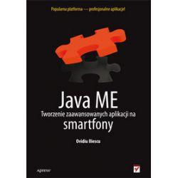 Java ME. Tworzenie zaawansowanych aplikacji na smartfony