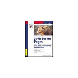 Java Server Pages oraz inne komponenty JavaPlatform - Wojciech Romowicz