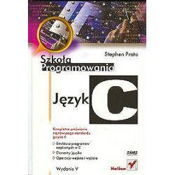 Język C. Szkoła programowania. Wydanie V - Stephen Prata