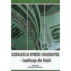 Globalizacja rynków finansowych implikacje dla Polski - Witold Małecki