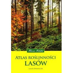 Atlas roślinności lasów - Leokadia Witkowska-Żuk