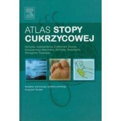 Atlas stopy cukrzycowej - Nicholas Katsilambros, Nicholas Tentolouris, Eleftherios Xanthos