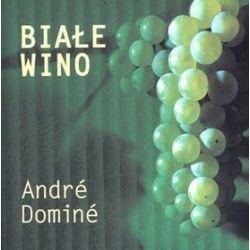 Białe wino - Andre Domine