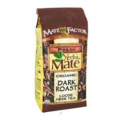 Mate Factor - Organic Yerba Mate Loose Herb Tea Dark Roast - 12 oz.