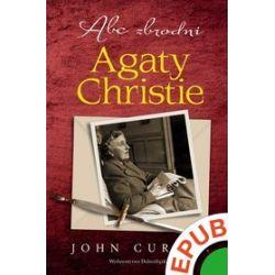 Abc zbrodni Agaty Christie - John Curran - ebook (EPUB)