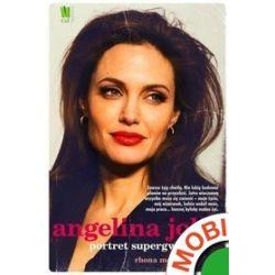 Angelina Jolie. Portret supergwiazdy - Rhona Mercer - ebook (MOBI)