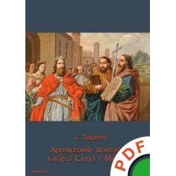 Apostołowie słowiańscy święci Cyryl i Metody - L. Tatomir - ebook (PDF)