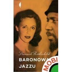 Baronowa jazzu - Hannah Rothschild - ebook (MOBI)