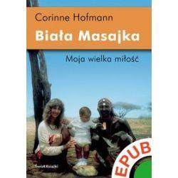 Biała Masajka - Corinne Hofmann - ebook (EPUB)