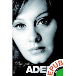 Być jak Adele - Caroline Sanderson - ebook (EPUB)