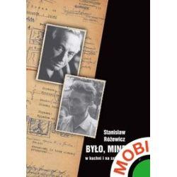 Było, minęło... W kuchni i na salonach X Muzy - Stanisław Różewicz - ebook (MOBI)