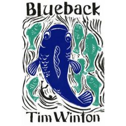 Blueback by Tim Winton, 9780143304333.