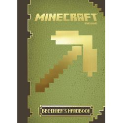 Minecraft, The Official Beginner's Handbook : Book 1 by Minecraft, 9781405268394.