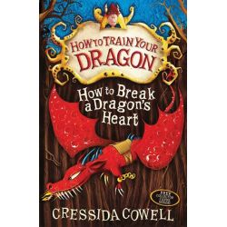 How to Break a Dragon's Heart , How to Train Your Dragon : Book 8 by Cressida Cowell, 9780340996928.