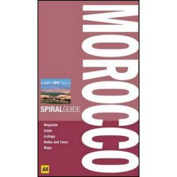Morocco , AA Spiral Guide by AA Publishing, 9780749562472.