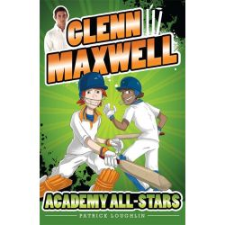 Academy All-Stars - Order Now For Your Chance to Win!*, The Glenn Maxwell Series : Book 2 by Glenn Maxwell, 9780857986092.