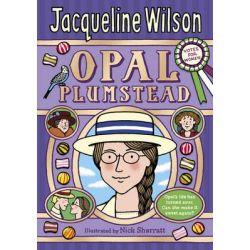 Opal Plumstead by Jacqueline Wilson, 9780857531100.