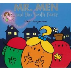 Mr. Men and Little Miss : Mr. Men and the Tooth Fairy by Roger Hargreaves, 9781409388821.