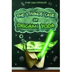 The Strange Case of Origami Yoda by Tom Angleberger, 9780810998773.
