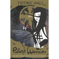 Black Warrior , Roxy Ran Series Book 3 by Tiffiny Hall, 9780732294557.