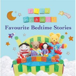 Play School Favourite Bedtime Stories by Play School, 9780733331541.