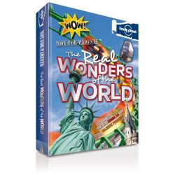 Lonely Planet Not For Parents : The Real Wonders of the World by Lonely Planet, 9781743217337.