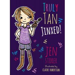 Truly Tan, Jinxed! by Jen Storer, 9780733331220.