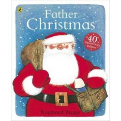 Father Christmas by Raymond Briggs, 9780723277972.